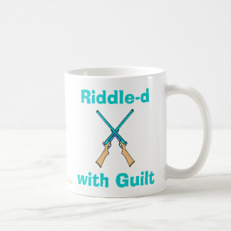 Riddle-d with Guilt Coffee Mug