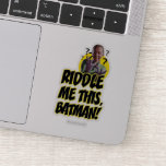 Riddle Me This Batman Sticker