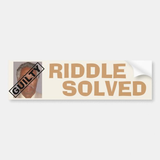 Riddle Solved! Car Bumper Sticker