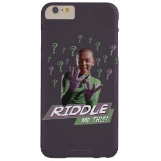 Riddler - Riddle Me This Barely There iPhone 6 Plus Case