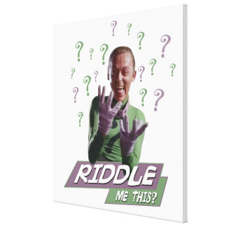 Riddler - Riddle Me This Canvas Print
