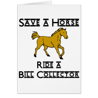 ride a bill collector greeting cards