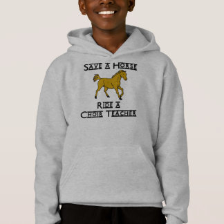 ride a choir teacher hoodie