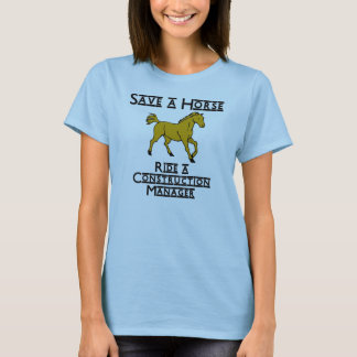 ride a construction manager T-Shirt