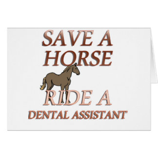 Ride a Dental Assistant Card