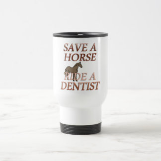 Ride a Dentist Travel Mug
