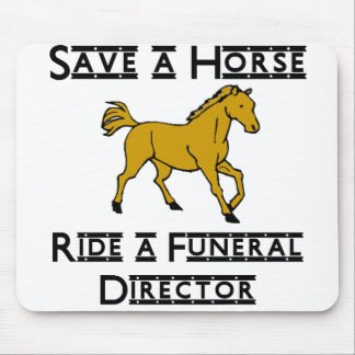 ride a funeral director mouse pad