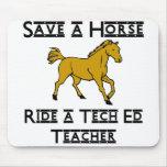 ride a tech ed teacher mousepad