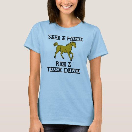ride a truck driver T-Shirt