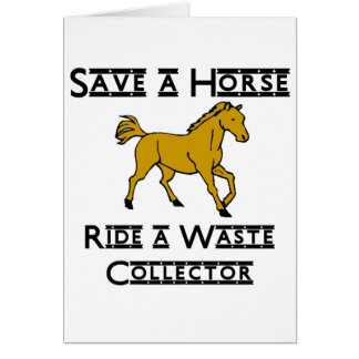 ride a waste collector greeting card