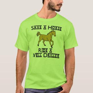 ride a well driller T-Shirt