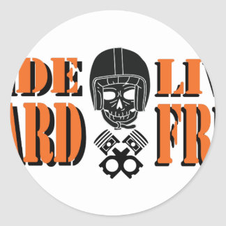 Ride Hard Live Free Classic Round Sticker