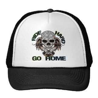 Ride Hard Or Go Home Trucker Hat