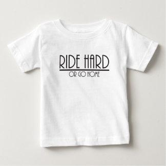 Ride hard or go home tee shirt