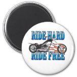 Ride Hard Refrigerator Magnet