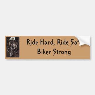 Ride Hard, Ride Safe Biker Strong Bumper Sticker