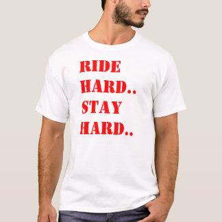 Ride Hard Stay Hard T-Shirt
