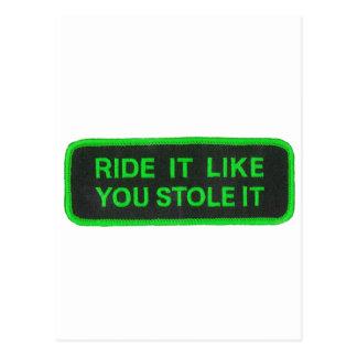 Ride It Like You Stole It -green Postcard