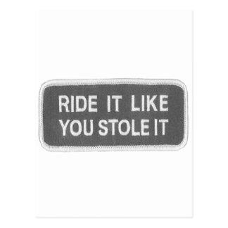 Ride it Like you Stole it Postcard