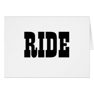 Ride - it's what we do! card