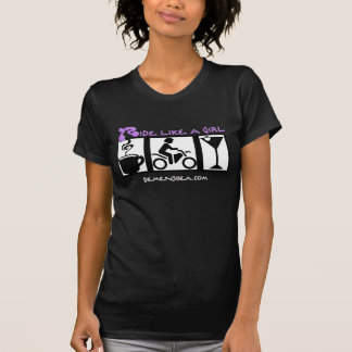 ride like a girl-coffee-ride-martini! T-Shirt