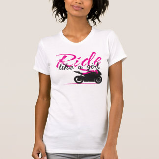 Ride Like A Girl - Hot Pink T Shirt