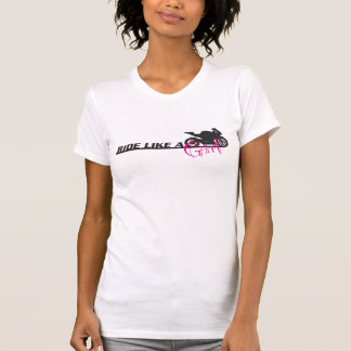 Ride Like A Girl Shirts