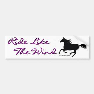 Ride Like The Wind Bumper Sticker