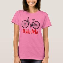 Ride Me Bicycle T-Shirt