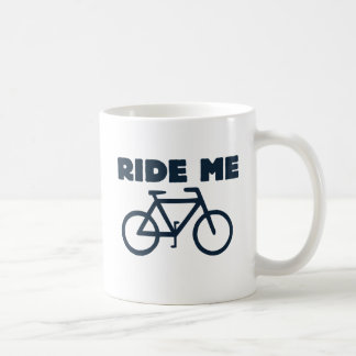 Ride me classic white coffee mug