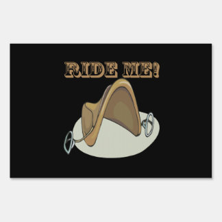Ride Me Sign