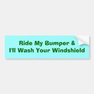 Ride My Bumper Bumper Sticker Car Bumper Sticker