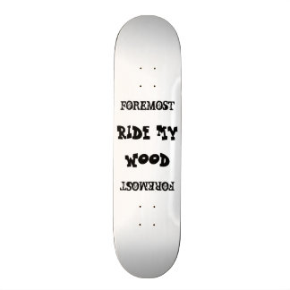 Ride my Foremost Wood Skateboard Deck