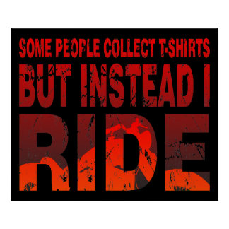 Ride not Collect Poster