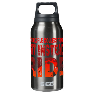 Ride not Collect Thermos Water Bottle
