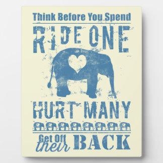 Ride One Elephant Hurt Many Plaque