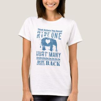 Ride One Elephant Hurt Many T-Shirt