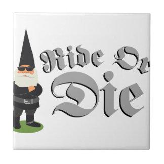 Ride Or Die Ceramic Tile