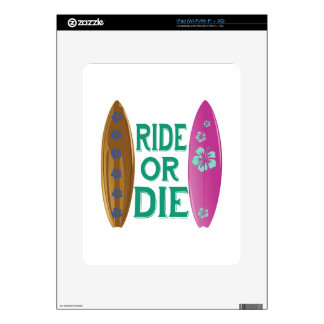 Ride Or Die Decal For iPad