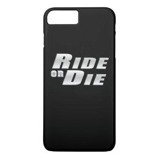 RIDE OR DIE iPhone 8 PLUS/7 PLUS CASE