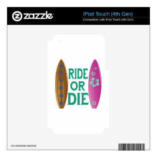 Ride Or Die iPod Touch 4G Decal