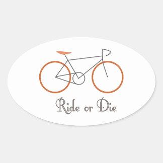 Ride Or Die Oval Sticker