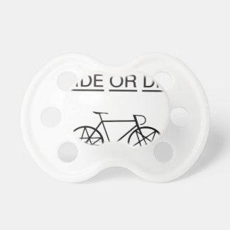 ride or die pacifier
