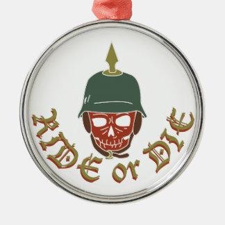 Ride Or Die Pickelhaube Metal Ornament
