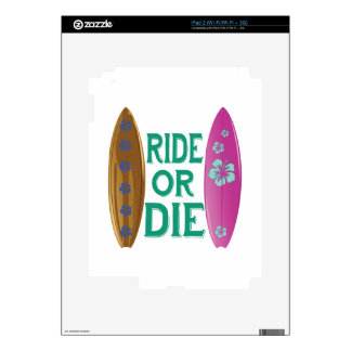 Ride Or Die Skin For The iPad 2