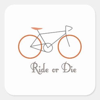 Ride Or Die Square Sticker