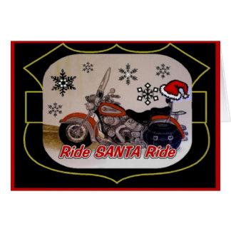 Ride Santa Ride Greeting Card