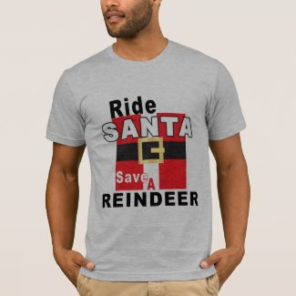 Ride Santa Save a Reindeer T-shirt