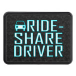 Ride Share Driver Rideshare Driving Trailer Hitch Cover
