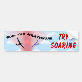 Ride the Heatwave - Try Soaring Bumper Sticker
